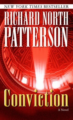 Conviction: A Novel by Richard North Patterson (2005-10-25)