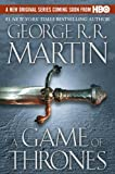 A Game of Thrones (Book One of A Song of Fire and Ice) (0553381687) by George R. R. Martin