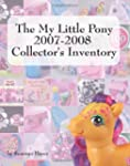 The My Little Pony 2007-2008 Collecto...