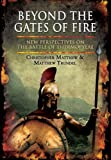 BEYOND THE GATES OF FIRE: New Perspectives on the Battle of Thermopylae (1848847912) by Matthew, Christopher