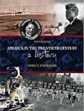 America in the Twentieth Century: A History (0155078607) by James T. Patterson