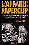 L'affaire Paperclip : La r�cup�ration...