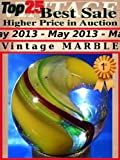 Top25 Best Sale Higher Price in Auction - May 2013 - Vintage Marble