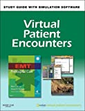 img - for Virtual Patient Encounters for EMT Prehospital Care, 4e book / textbook / text book