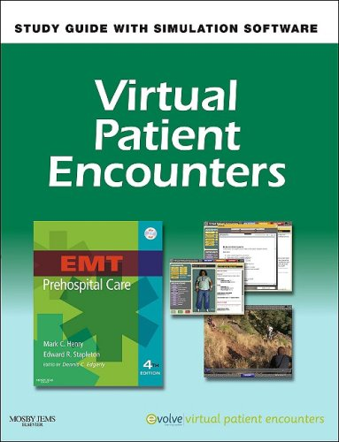 Virtual Patient Encounters for EMT Prehospital Care, 4e