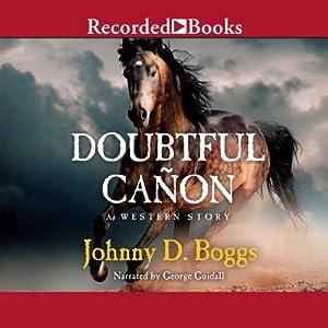 Doubtful Cañon | [Johnny D. Boggs]