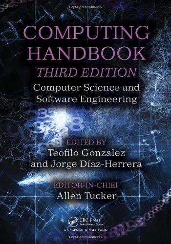 Computing Handbook, Third Edition: Computer Science And Software Engineering