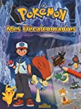 Pokémon - Mes Décalcomanies...