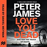 Love You Dead: Roy Grace, Book 12 (audio edition)