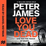 Love You Dead: Roy Grace, Book 12 | Peter James