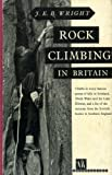Rock Climbing in Britain (0718206711) by Wright, Jeremiah Ernest Benjamin