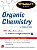 img - for Schaum's Outline of Organic Chemistry: 1,806 Solved Problems + 24 Videos (Schaum's Outlines) book / textbook / text book