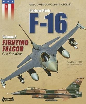 lockheed-martin-f-16-fighting-falcon-volume-ii-c-to-f-versionslockheed-martin-f-16-fight-v02paperbac