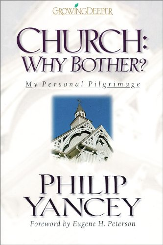 church-why-bother-my-personal-pilgrimage-growing-deeper