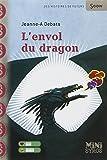 """Afficher """"L'Envol du dragon"""""""