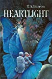 Heartlight (0399221808) by Barron, T. A.