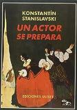 img - for Un actor se prepara book / textbook / text book