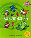 img - for Real-World Nursing Survival Guide: Pathophysiology by Kathleen Jo Gutierrez, Phyllis Gayden Peterson (2001) Paperback book / textbook / text book