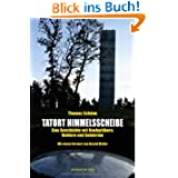 Tatort Himmelsscheibe: Eine Geschichte mit Raubgräbern, Hehlern und Gelehrten