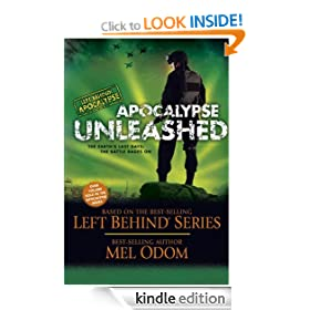 Apocalypse Unleashed: The Earth's Last Days: The Battle Rages On: 4 (Left Behind Military)