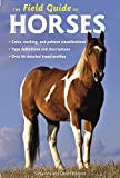 img - for The Field Guide to Horses book / textbook / text book
