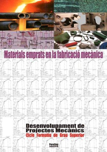 Materials emprats en la fabricació mecànica