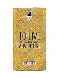 AMEZ to live will be an awfully big adventure Back Cover For Lenovo A2010