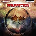 Resurrection (       UNABRIDGED) by Arwen Elys Dayton Narrated by Kate Rudd