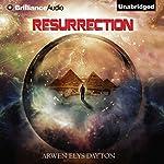 Resurrection | Arwen Elys Dayton