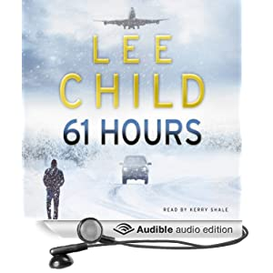 61 Hours: (Jack Reacher 14), Child, Lee, Used; Good Book
