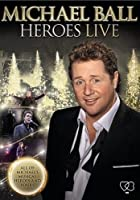Michael Ball - Heroes Live