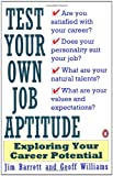 img - for Test Your Own Job Aptitude: Exploring Your Career Potential, Revised Edition book / textbook / text book