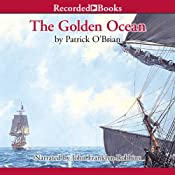 The Golden Ocean | [Patrick O'Brian]