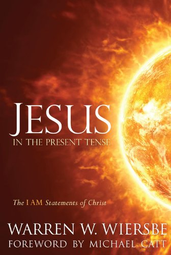 Warren W. Wiersbe - Jesus in the Present Tense
