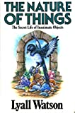 The Nature of Things (0340502851) by Lyall Watson