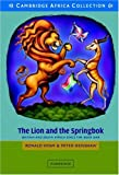 The Lion and the Springbok African Edition: Britain and South Africa since the Boer War (052153769X) by Hyam, Ronald