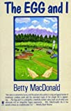 [ The Egg and I ] THE EGG AND I by MacDonald, Betty ( Author ) ON Aug - 05 - 1987 Paperback (0060914289) by MacDonald, Betty
