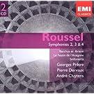 ROUSSEL : Symphonies 2, 3 & 4, Bacchus et Ariane, Le Festin de l'araign�e, Sinfonietta