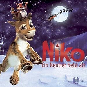 Niko - Ein Rentier hebt ab. (Das Original-Hörspiel zum Kinofilm) Hörspiel