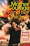 Mother Courage and Her Children (Methuen Drama Modern Plays)