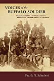 img - for Voices of the Buffalo Soldier: Records, Reports, and Recollections of Military Life and Service in the West book / textbook / text book