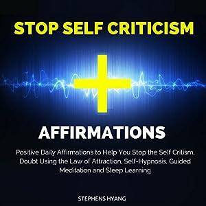 Stop Self Criticism Affirmations Speech
