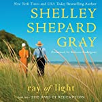 Ray of Light: Days of Redemption, Book 2 (       UNABRIDGED) by Shelley Shepard Gray Narrated by Robynn Rodriguez
