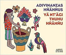 Adivinanzas Hnahnus / Hnahnu's riddles (Artes De Mexico) (Spanish