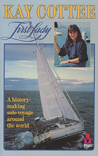 first-lady-a-history-making-solo-voyage-dolly-fiction-reprint-edition-by-cottee-kay-1990-paperback