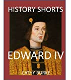 img - for History Shorts: Edward IV book / textbook / text book