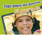 img - for Todo Sobre los Dientes/All About Teeth (Dientes Sanos/Healthy Teeth) (Hardback)(English / Spanish) - Common book / textbook / text book