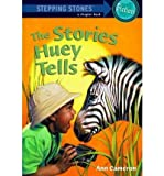 The Stories Huey Tells (0241138914) by Cameron, Ann