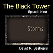 Storms: The Black Tower, Book 9 | David R. Beshears