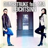 Leichtsinn (feat. Mia) [Radio Edit]